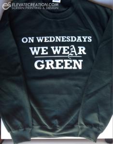 on wednesdays we wear green sweatshirt